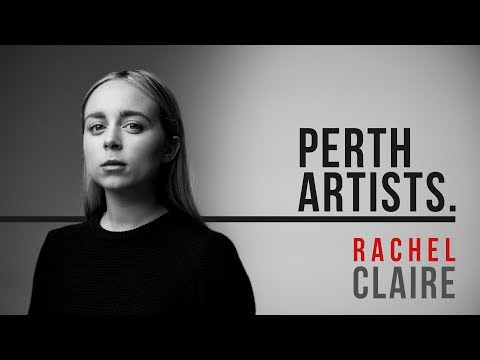 Perth Artists S02E04b: Rachel Claire