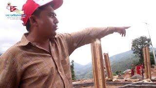Latest Update of Rebuild Giranchaur Episode 4 (धुर्मुसले यसरी घुमाए गिरान्चौर)