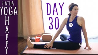Day 30 Hatha Yoga Happiness: NEVER Give Up!!!!!