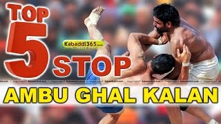 Top 5 Stop Ambu Ghal Kalan at Kabaddi Tournaments