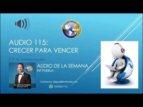 Audio 115 - Crecer para Vencer - D.I.P. Herminio Nevárez