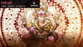 [ 10 Hour ] Timmy Trumpet & Dimatik - Punjabi