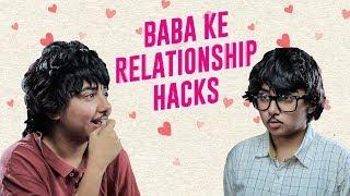 Baba Ke Relationship Hacks | MostlySane