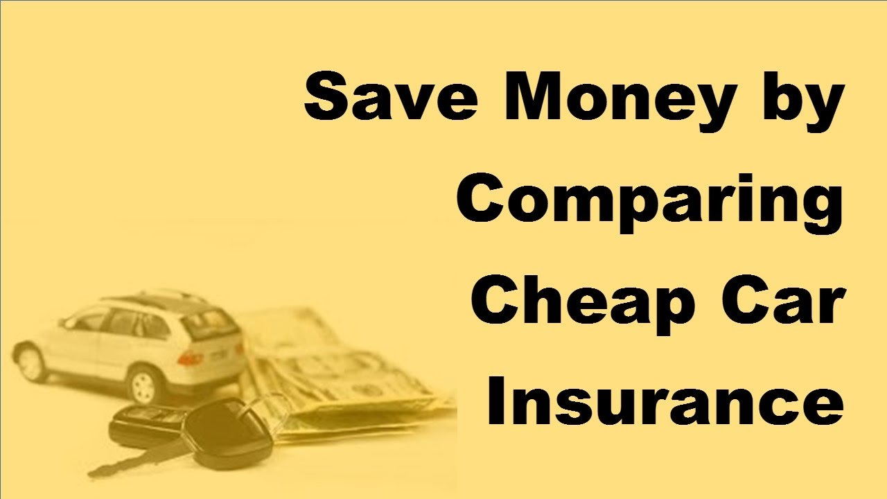 Save Money By Comparing Cheap Car Insurance Quotes Online 2017 Motor