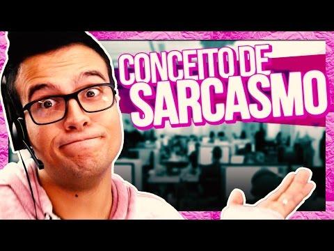 CONCEITO DE SARCASMO || SAC #02