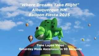 2015 Albuquerque International Balloon Fiesta Time Lapse 90sec AIBF