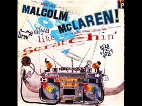 Malcolm Mclaren - Do You Like Scratching(Special Mix) - YouTube