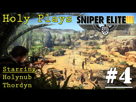"""""""Can't hit this guy."""" Sniper Elite 3 (Part 4) 