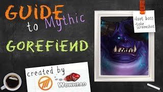 Gorefiend Mythic Guide by Method