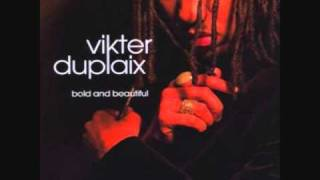 Watch Vikter Duplaix For Life video