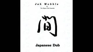 Jah Wobble - Hokkai Bon Uta (2010 - Japanese Dub)