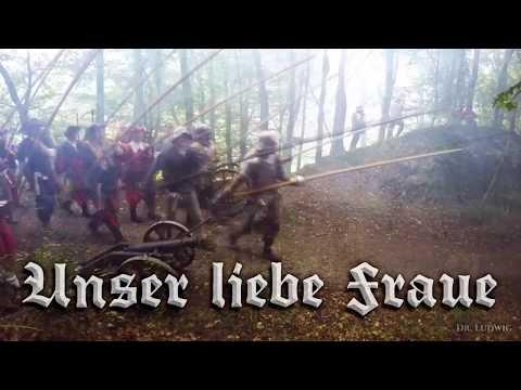 Unser liebe Fraue ⚔ [Landsknecht song][+English translation]