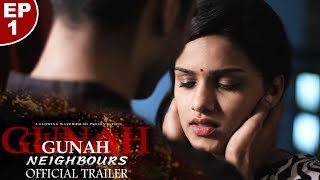 Gunah - Neighbours - Episode 1 - Official Trailer | FWFOriginals | Releasing on 13th Sep
