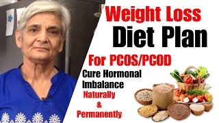 PCOD & PCOS Diet Plan for Weight Loss | Healthy Diet /Meal Plan to Lose Weight in PCOS| In Hindi