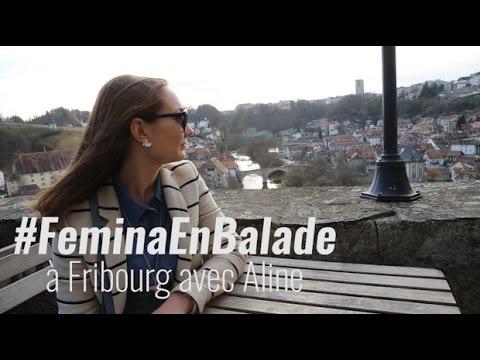 #FeminaEnBalade: à Fribourg avec Aline