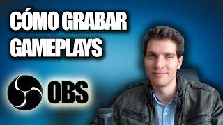 Cómo Grabar Gameplays con tu Cara Gratis con Open Broadcaster Software (OBS)