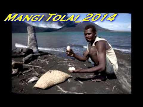 Mangi Tolai_2014-Nathan Nakikus ft Anslom Nakikus