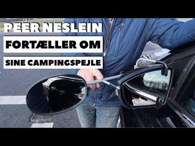 Peer Neslein fortæller om sine 4-punkts campingspejle
