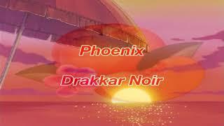 Phoenix - Drakkar Noir (Slowed Down)