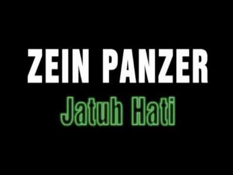ZEIN PANZER - JATUH HATI