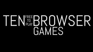 Ten Free to Play Browser PC Games 2014