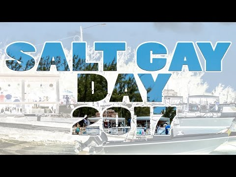 May 6, 2017 SALT CAY DAY