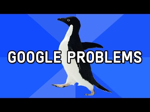 Awkward Situations: Google Problems
