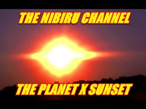 NIBIRU CHANNEL - THE PLANET X SUNSET JULY 31st, 2017