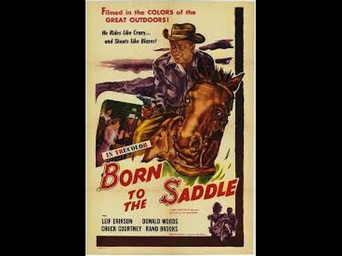 Born To The Saddle 1953 Westerns -  Leif Erickson