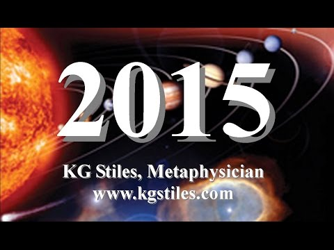2015 OVERVIEW ASTROLOGY & NUMEROLOGY by KG Stiles