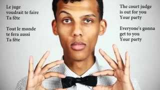 Stromae - Ta fête paroles   (Your party lyrics)