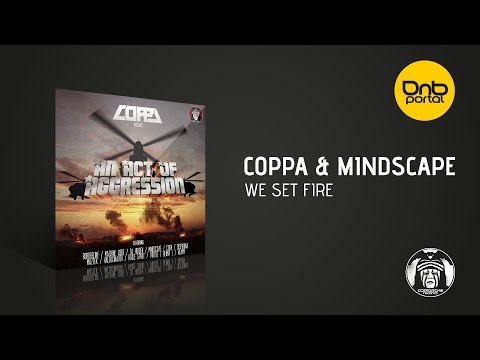 Coppa & Mindscape - We Set Fire [Comanche Records]
