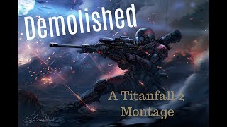 Dominated || A Titanfall 2 Kraber Montage