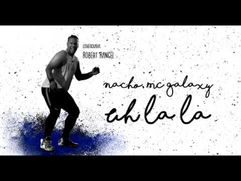 Uh La La Nacho ft MC Galaxy Coreografia MUEVETE Robert Rangel