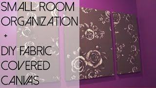Small Room Organization + DIY Fabric Covered Canvas Thumbnail