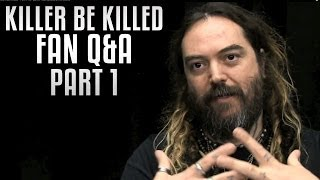 KILLER BE KILLED - Part 1: Fan Q&A w/ Max Cavalera (INTERVIEW)