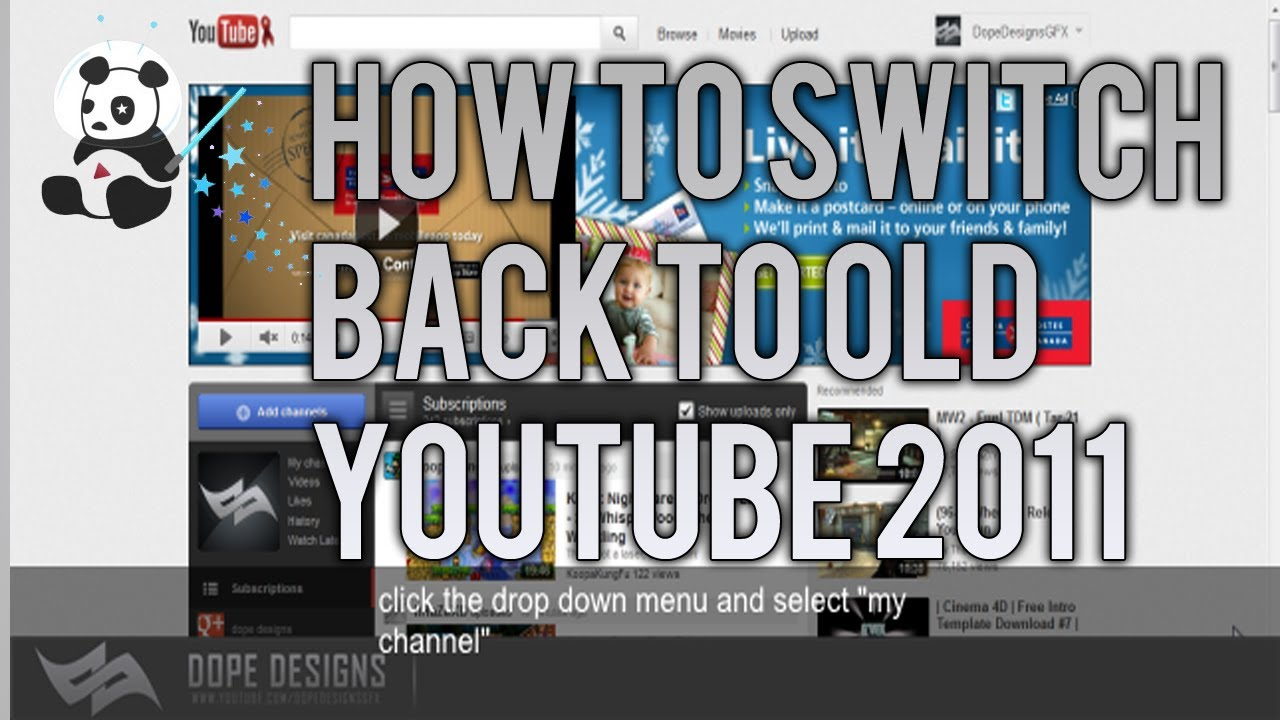 How To Switch Back To OLD Youtube Channel Design 2011 NEW! - YouTube