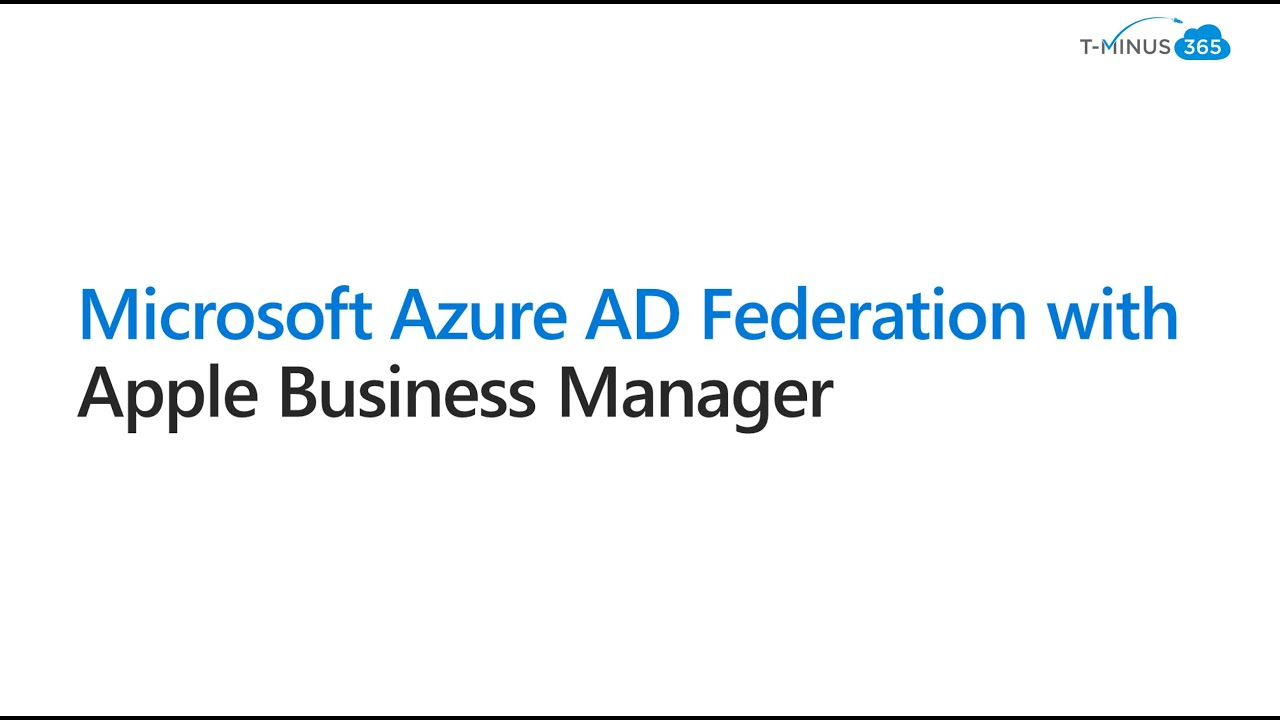 Microsoft Azure Ad Federation With Apple Business Manager Youtube