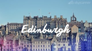 24 hours in Edinburgh, Scotland
