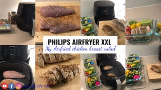 Basic chicken BREAST salad - How long and what temperature to airfry - Philips AirFryer XXL Avance