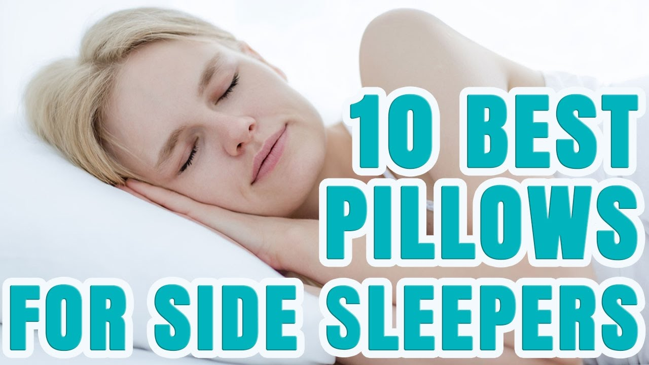 Best Pillow For Side Sleepers 2017  TOP 10 Side Sleeper ...
