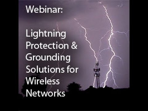 Lightning Protection and Grounding Solutions for Wireless Networks