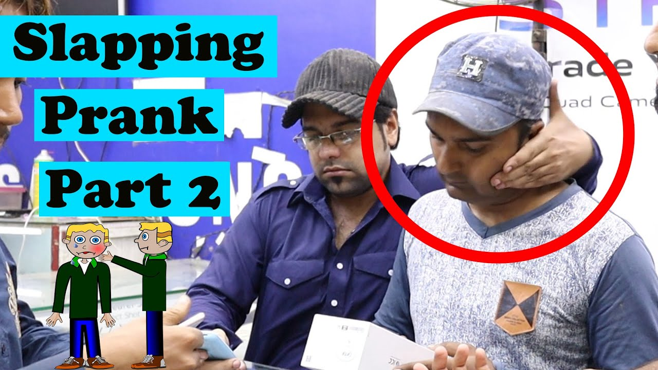 Slapping Prank Part 2 | Pranks In Pakistan | Humanitarians