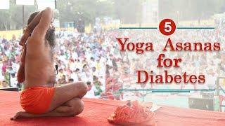 5 Yoga Poses to Cure Diabetes | Swami Ramdev