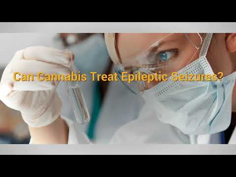 Can Cannabis Treat Epileptic Seizures ?