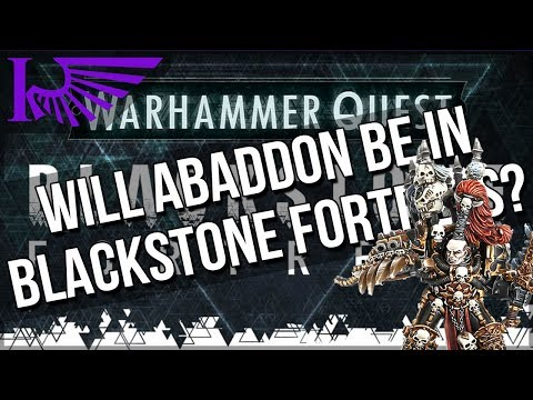 Will Abaddon Be Part Of Blackstone Fortress? Maybe Not...