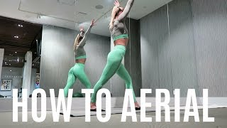 HOW TO AERIAL