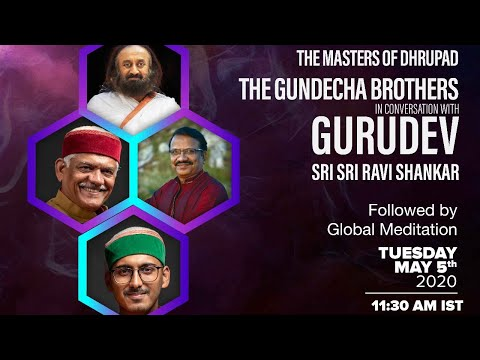Ragas For The Soul - The Gundecha Brothers In Conversation with Gurudev Sri Sri Ravi Shankar