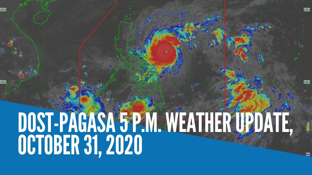 DOST-Pagasa 5 p.m. weather update, October 31, 2020