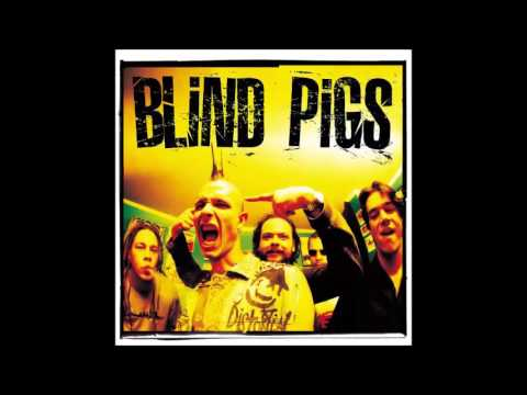 Blind Pigs - Blind Pigs [2002] (Full Album)
